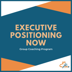 executive positioning now group coaching