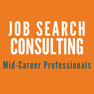 Job Search Consulting for Mid-Career Professionals